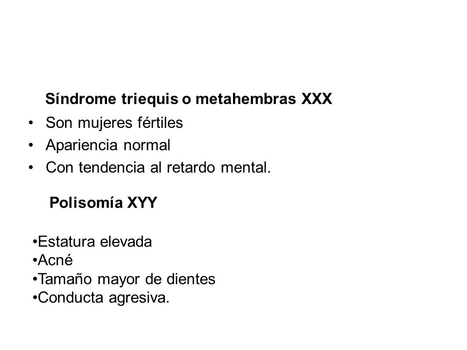 Síndrome triequis o metahembras XXX