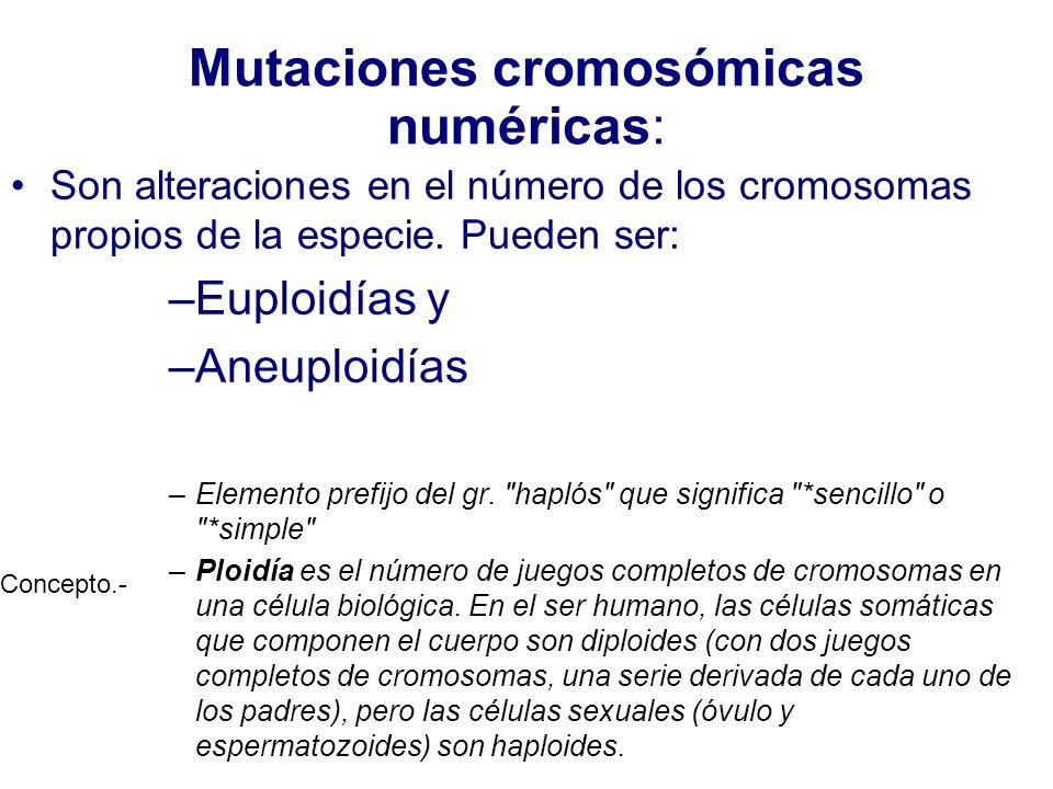 Mutaciones cromosómicas numéricas: