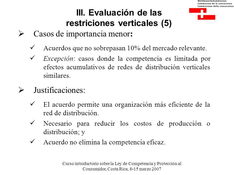III. Evaluación de las restriciones verticales (5)