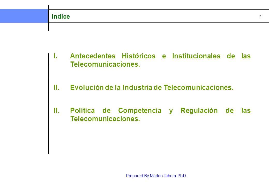 Antecedentes Históricos e Institucionales de las Telecomunicaciones.