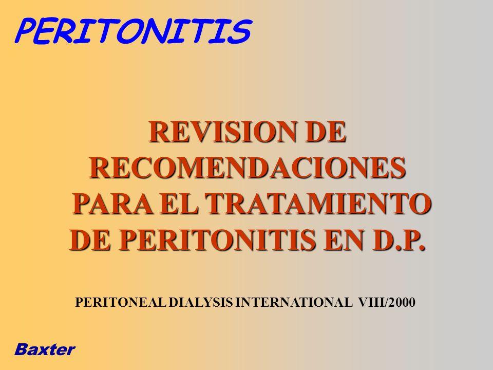 PERITONITIS REVISION DE RECOMENDACIONES PARA EL TRATAMIENTO