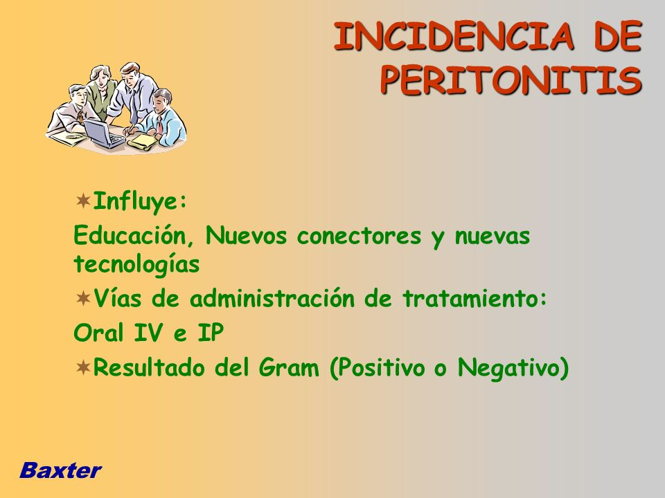 INCIDENCIA DE PERITONITIS Influye:
