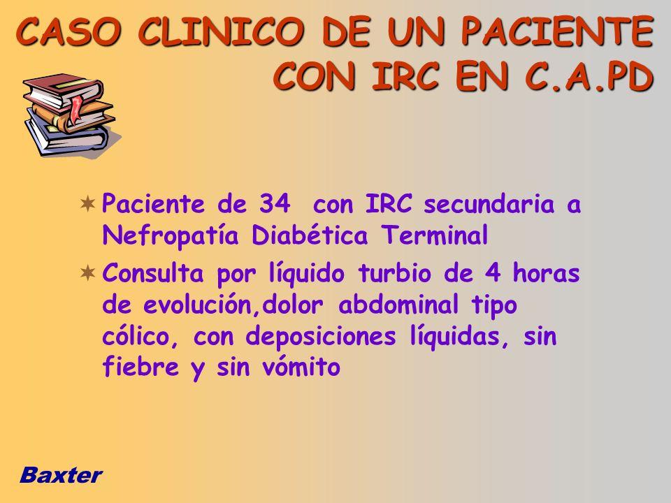 CASO CLINICO DE UN PACIENTE CON IRC EN C.A.PD