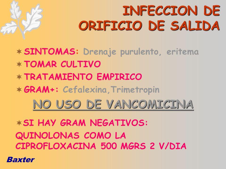 INFECCION DE ORIFICIO DE SALIDA