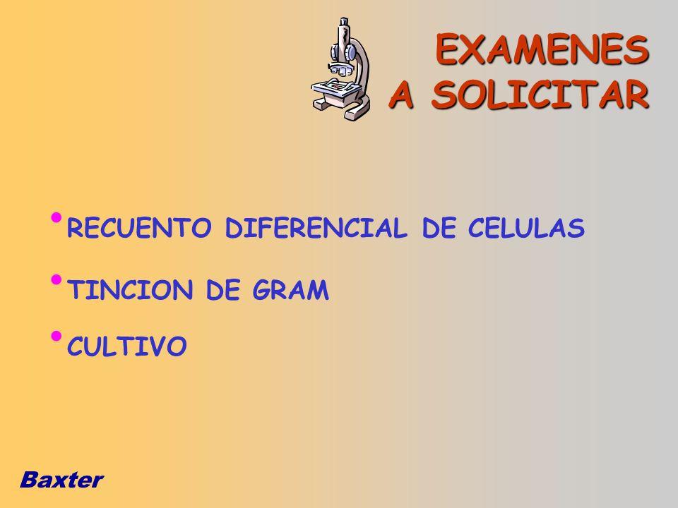 EXAMENES A SOLICITAR RECUENTO DIFERENCIAL DE CELULAS TINCION DE GRAM