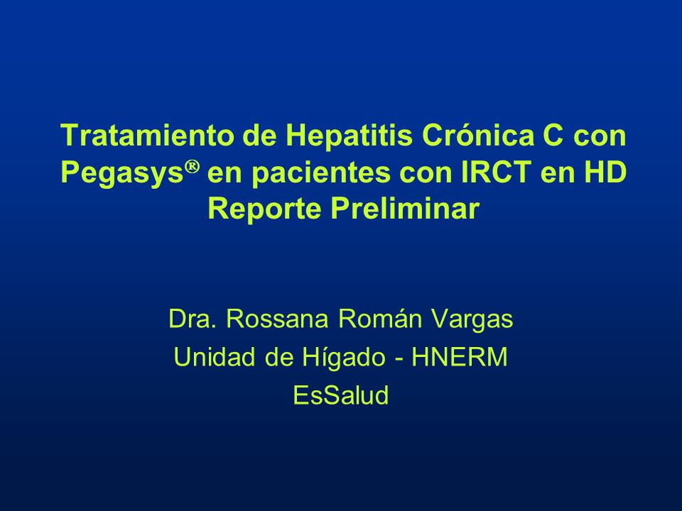 Dra. Rossana Román Vargas Unidad de Hígado - HNERM EsSalud