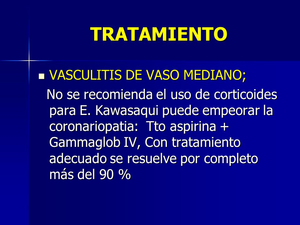 TRATAMIENTO VASCULITIS DE VASO MEDIANO;