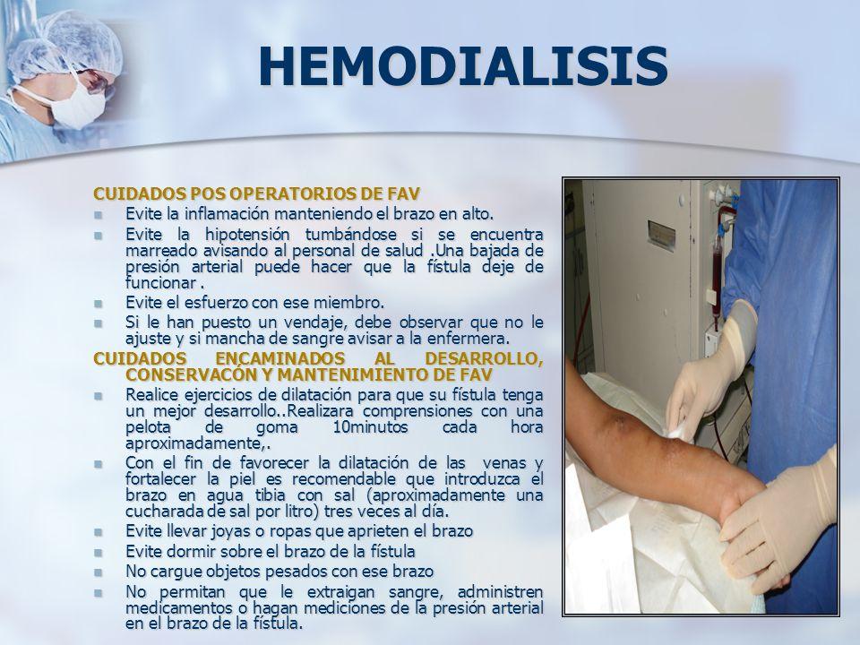 HEMODIALISIS CUIDADOS POS OPERATORIOS DE FAV