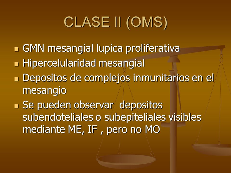 CLASE II (OMS) GMN mesangial lupica proliferativa