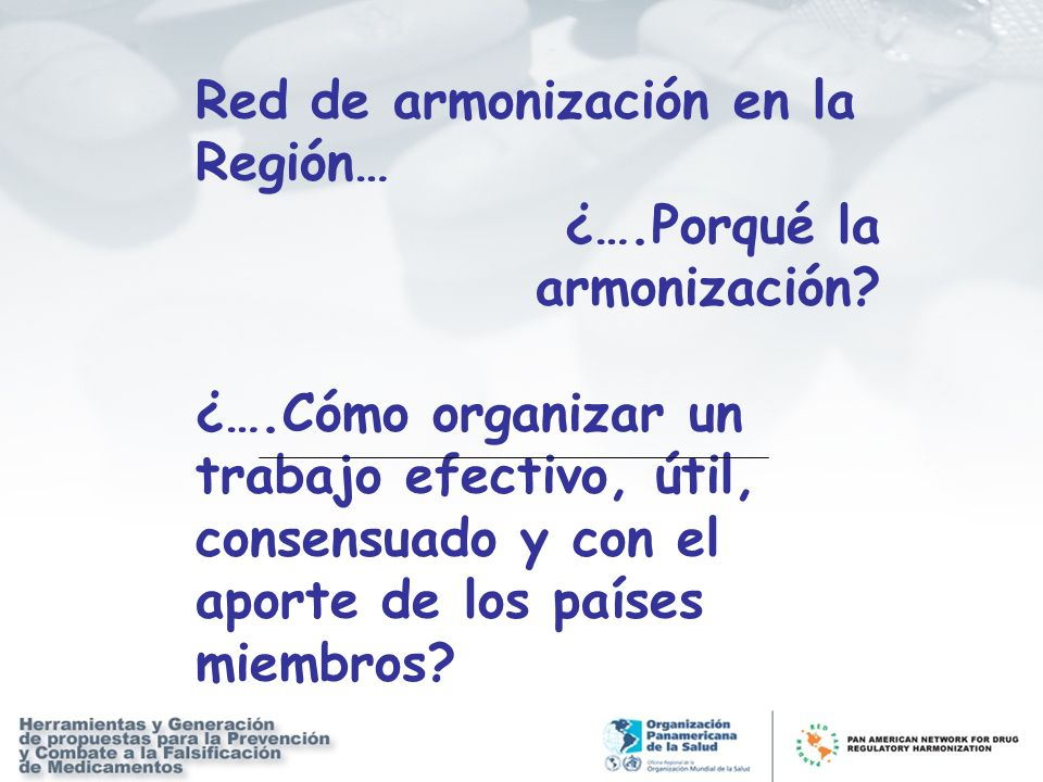 Red de armonización en la Región… ¿….Porqué la armonización