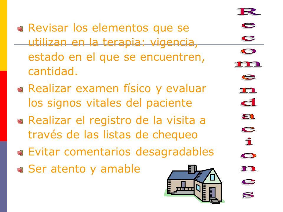 Revisar los elementos que se utilizan en la terapia: vigencia, estado en el que se encuentren, cantidad.