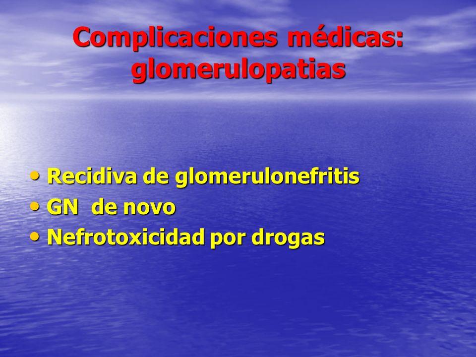 Complicaciones médicas: glomerulopatias