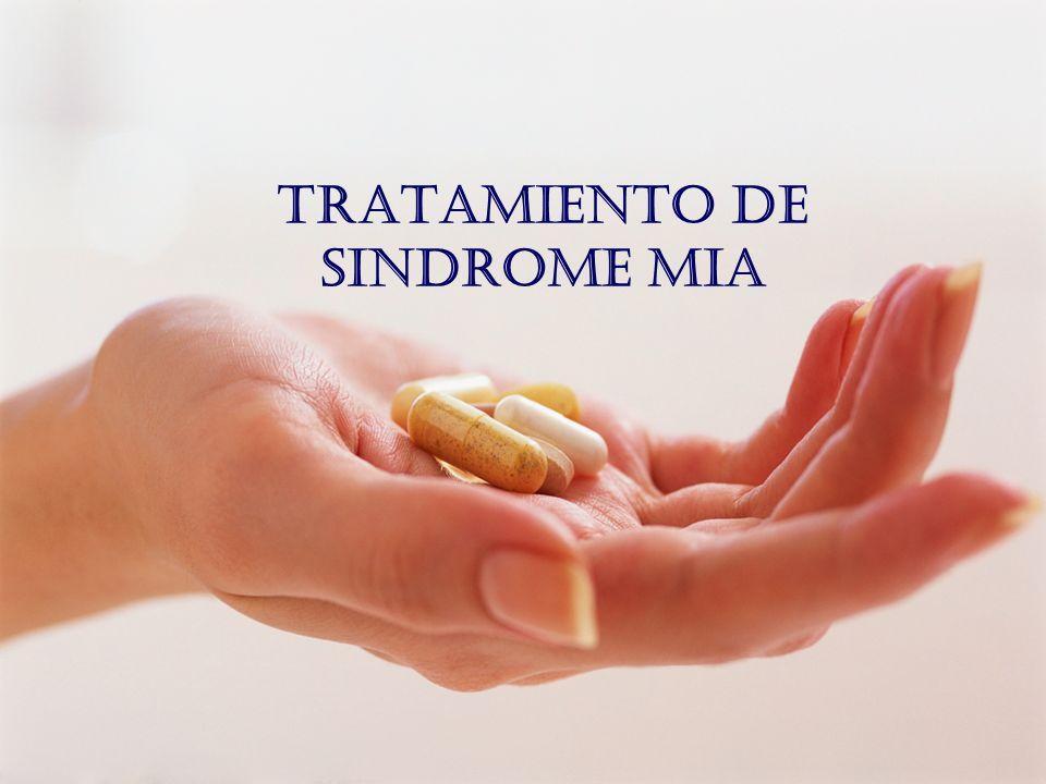 TRATAMIENTO DE SINDROME MIA