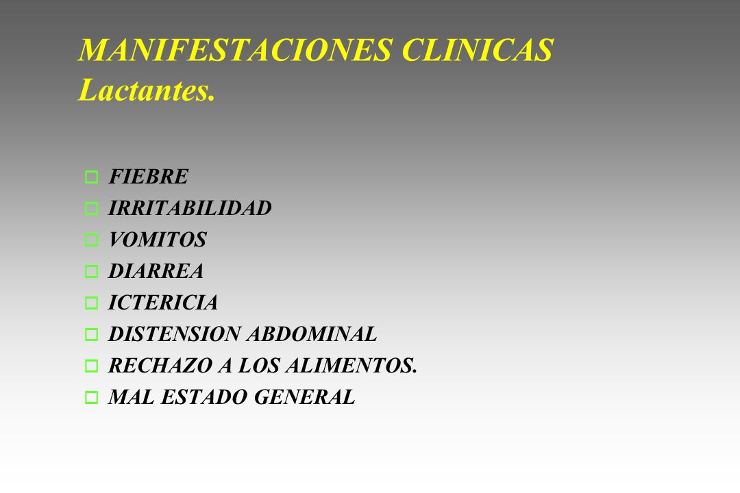 MANIFESTACIONES CLINICAS Lactantes.