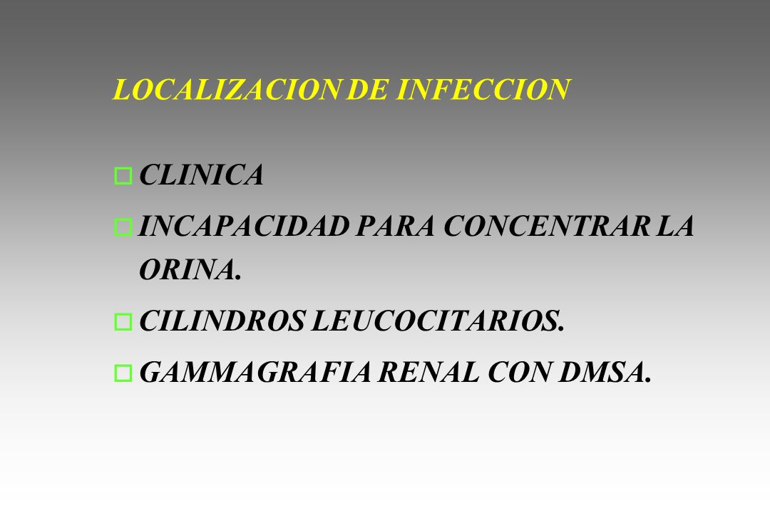 LOCALIZACION DE INFECCION