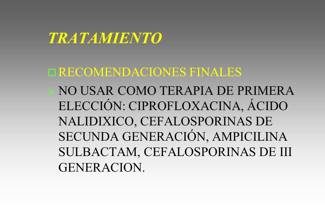 TRATAMIENTO RECOMENDACIONES FINALES