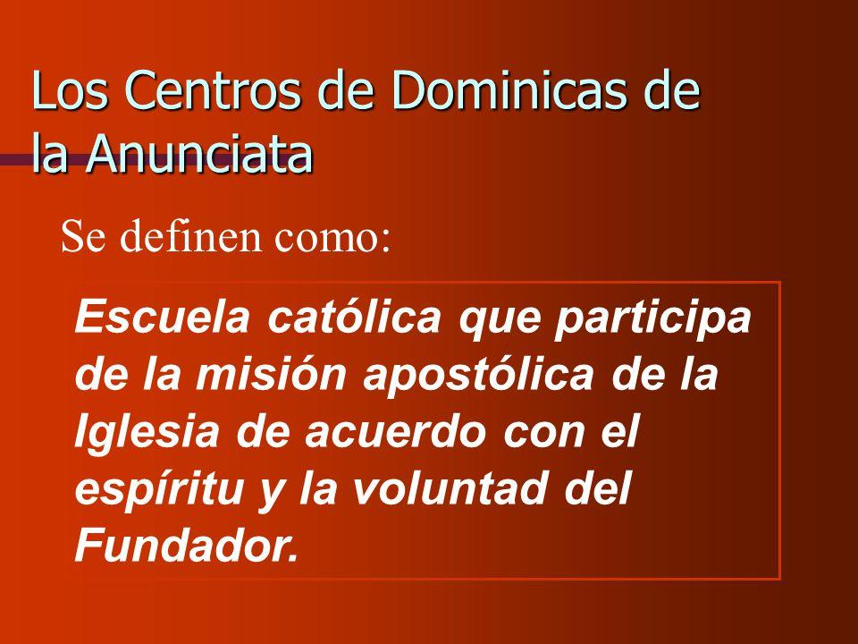Los Centros de Dominicas de la Anunciata