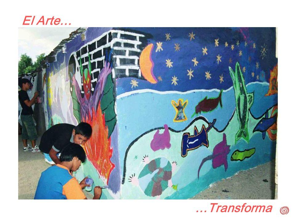 El Arte… …Transforma