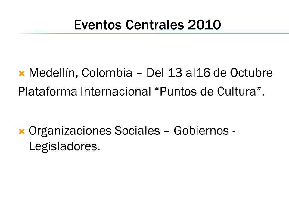 Eventos Centrales 2010 Medellín, Colombia – Del 13 al16 de Octubre
