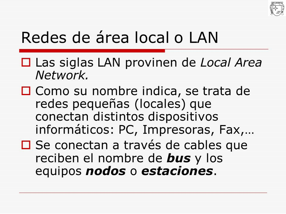 Redes de área local o LAN