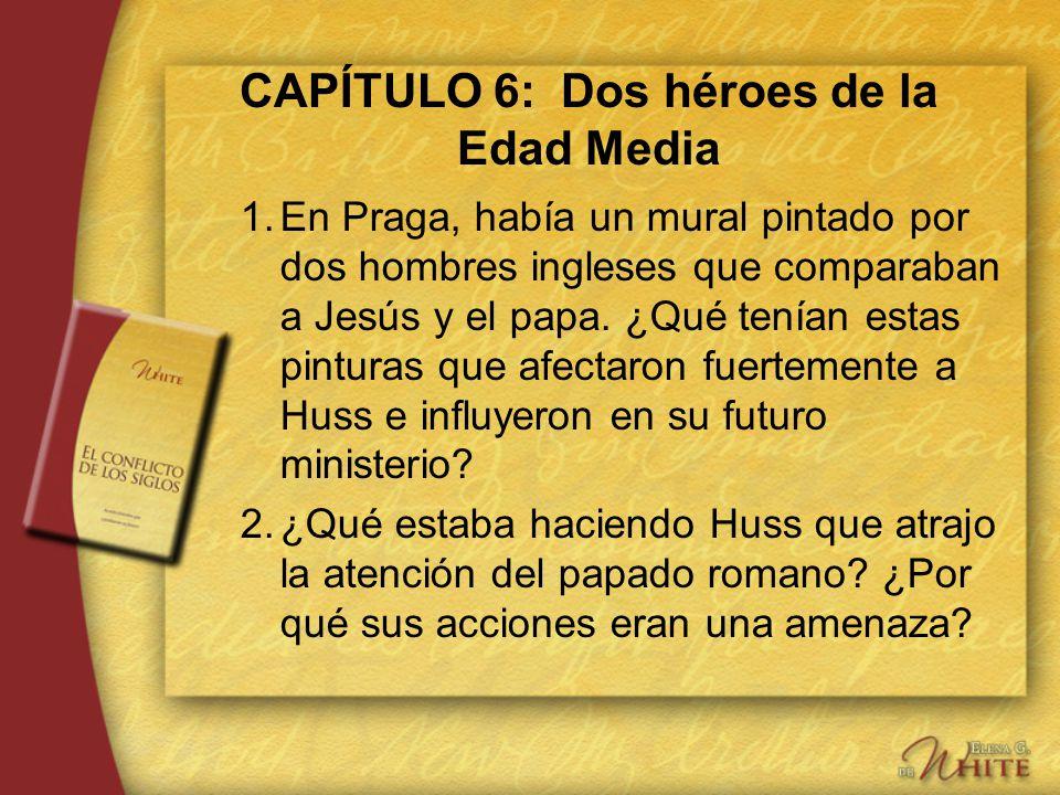 CAPÍTULO 6: Dos héroes de la Edad Media