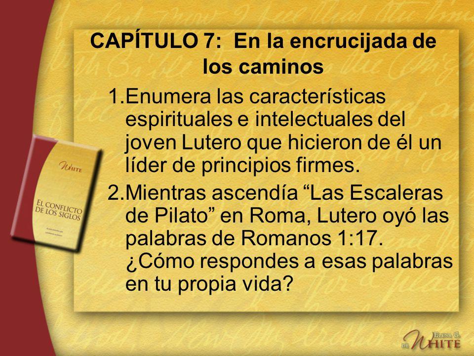 CAPÍTULO 7: En la encrucijada de los caminos