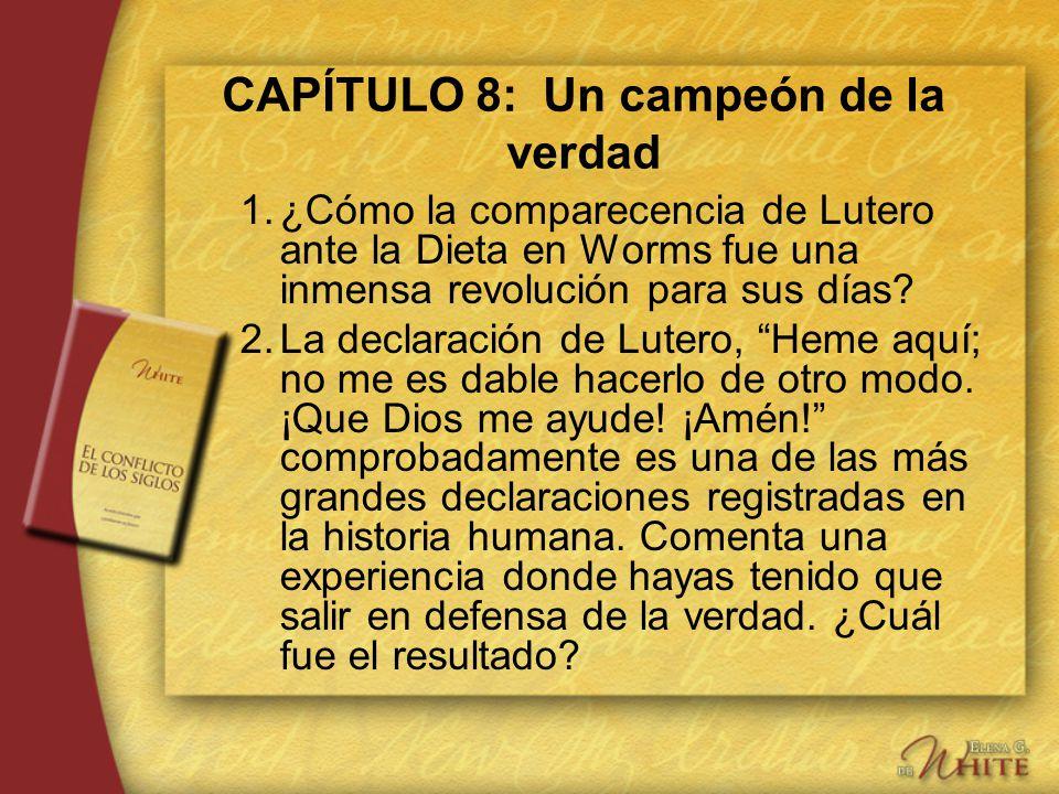 CAPÍTULO 8: Un campeón de la verdad
