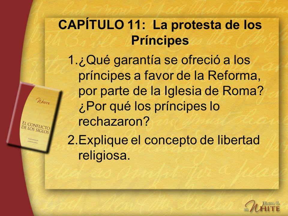 CAPÍTULO 11: La protesta de los Príncipes