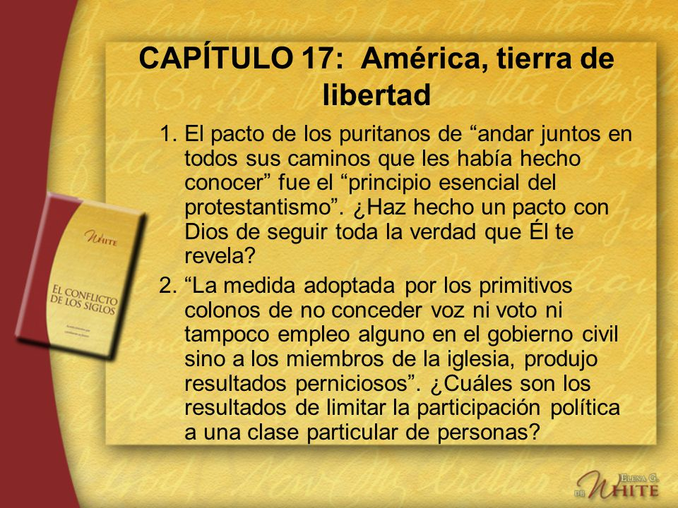 CAPÍTULO 17: América, tierra de libertad
