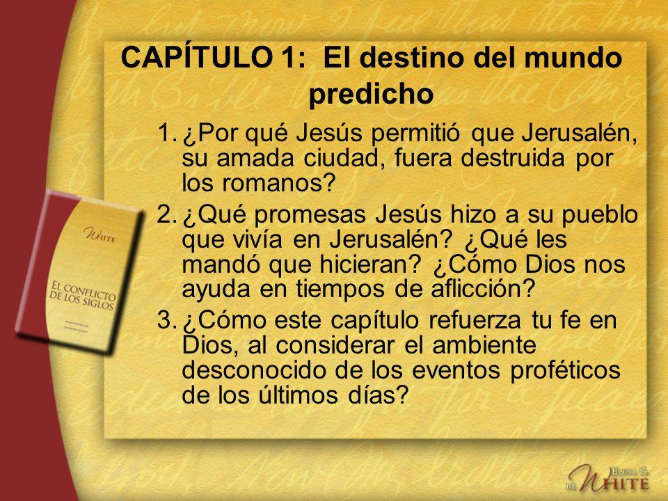 CAPÍTULO 1: El destino del mundo predicho