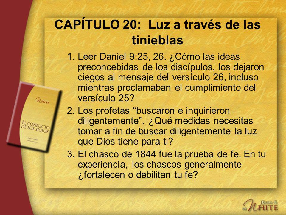 CAPÍTULO 20: Luz a través de las tinieblas