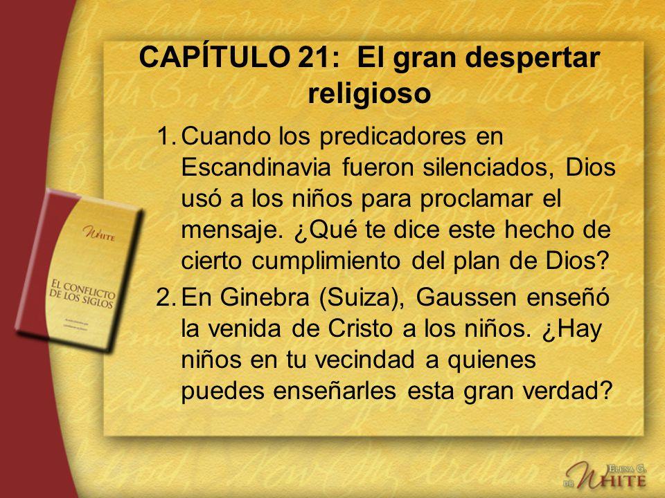 CAPÍTULO 21: El gran despertar religioso