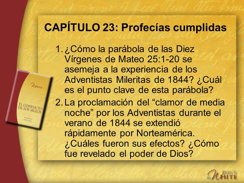 CAPÍTULO 23: Profecías cumplidas