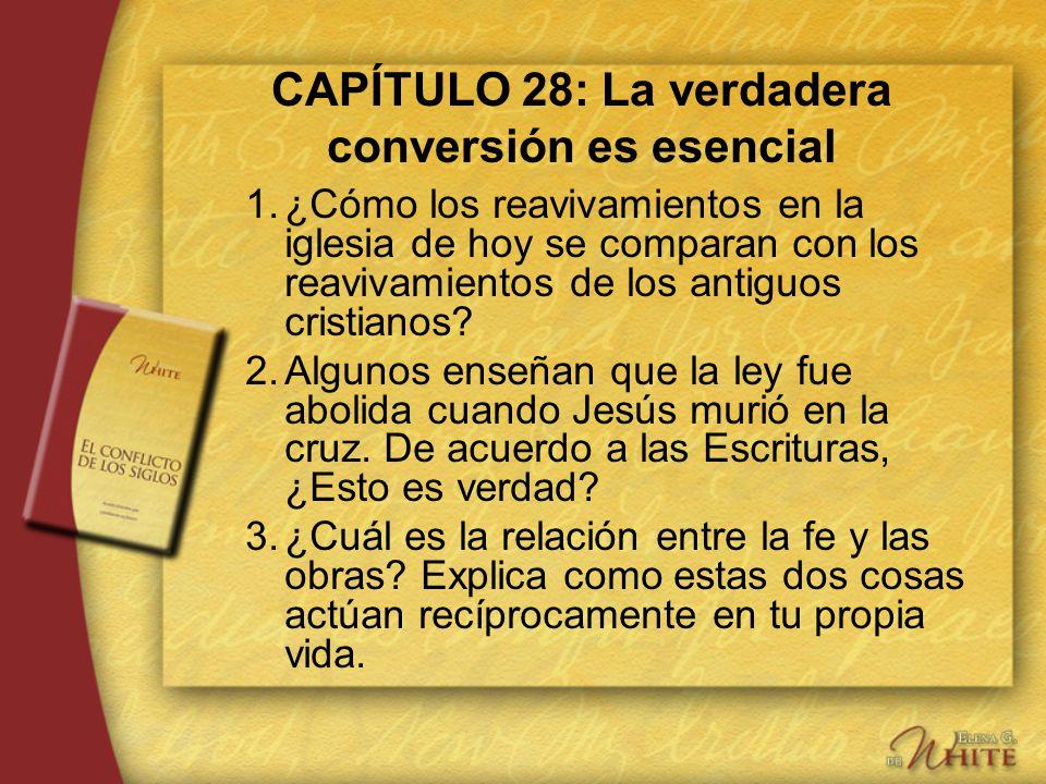 CAPÍTULO 28: La verdadera conversión es esencial