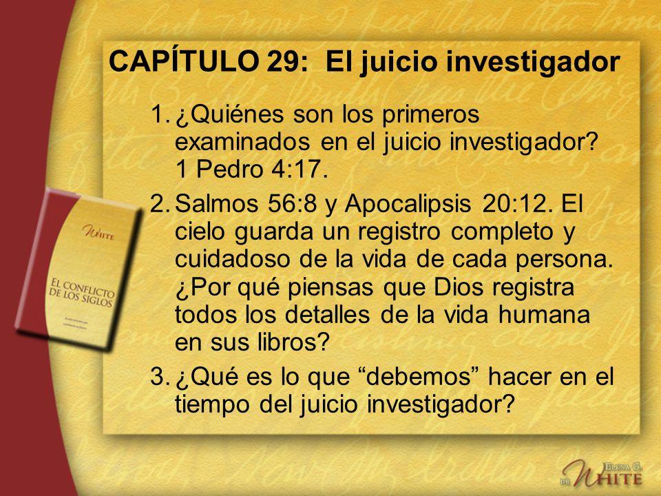 CAPÍTULO 29: El juicio investigador