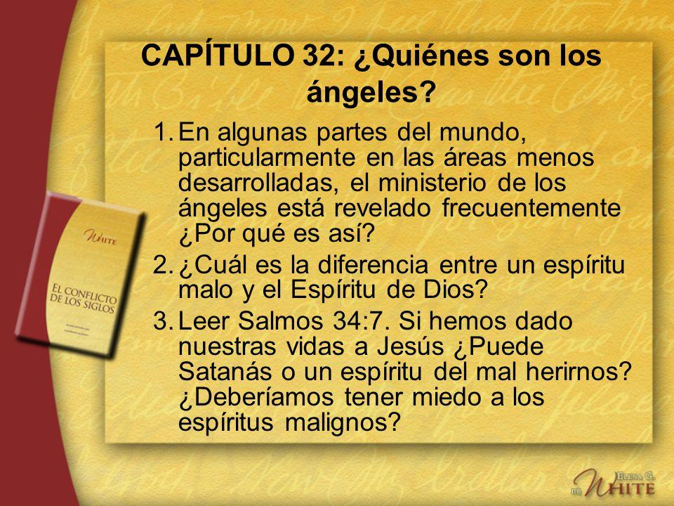 CAPÍTULO 32: ¿Quiénes son los ángeles