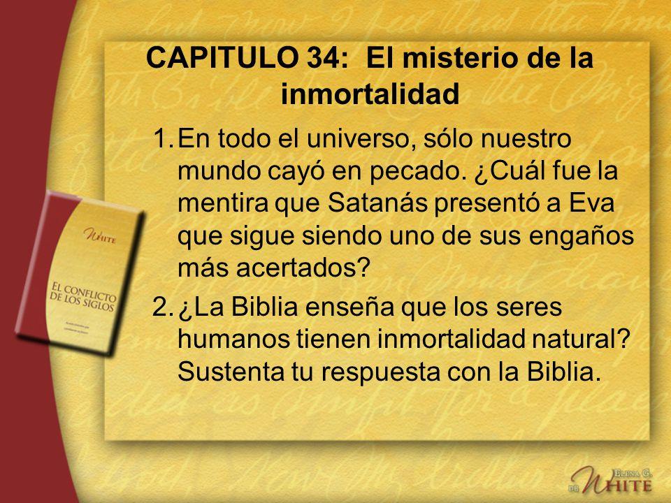 CAPITULO 34: El misterio de la inmortalidad