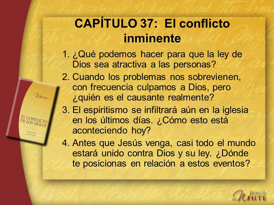 CAPÍTULO 37: El conflicto inminente