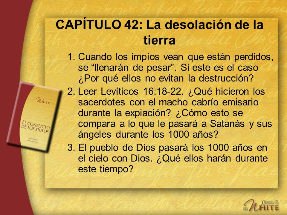 CAPÍTULO 42: La desolación de la tierra