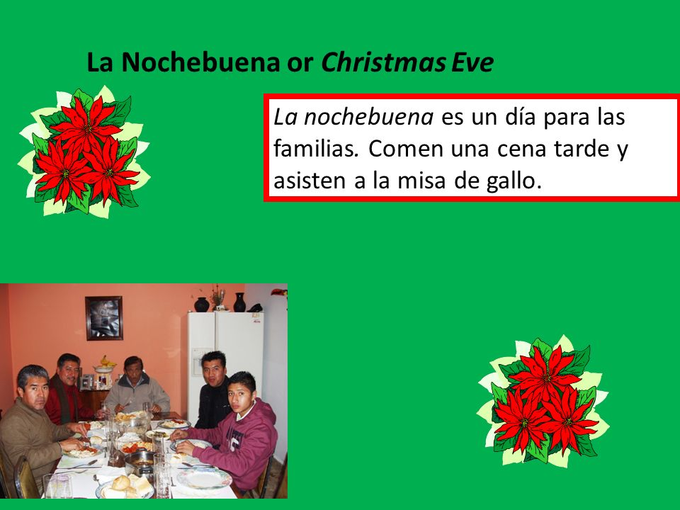 La Nochebuena or Christmas Eve