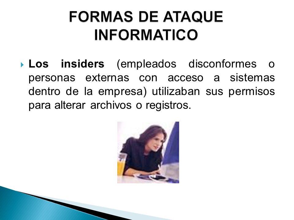FORMAS DE ATAQUE INFORMATICO