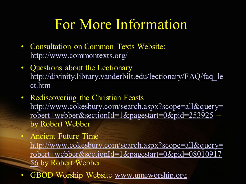 For More Information Consultation on Common Texts Website: http://www.commontexts.org/