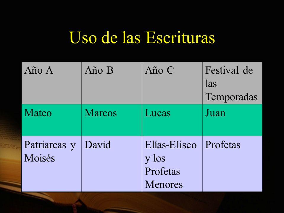 Uso de las Escrituras Año A Año B Año C Festival de las Temporadas