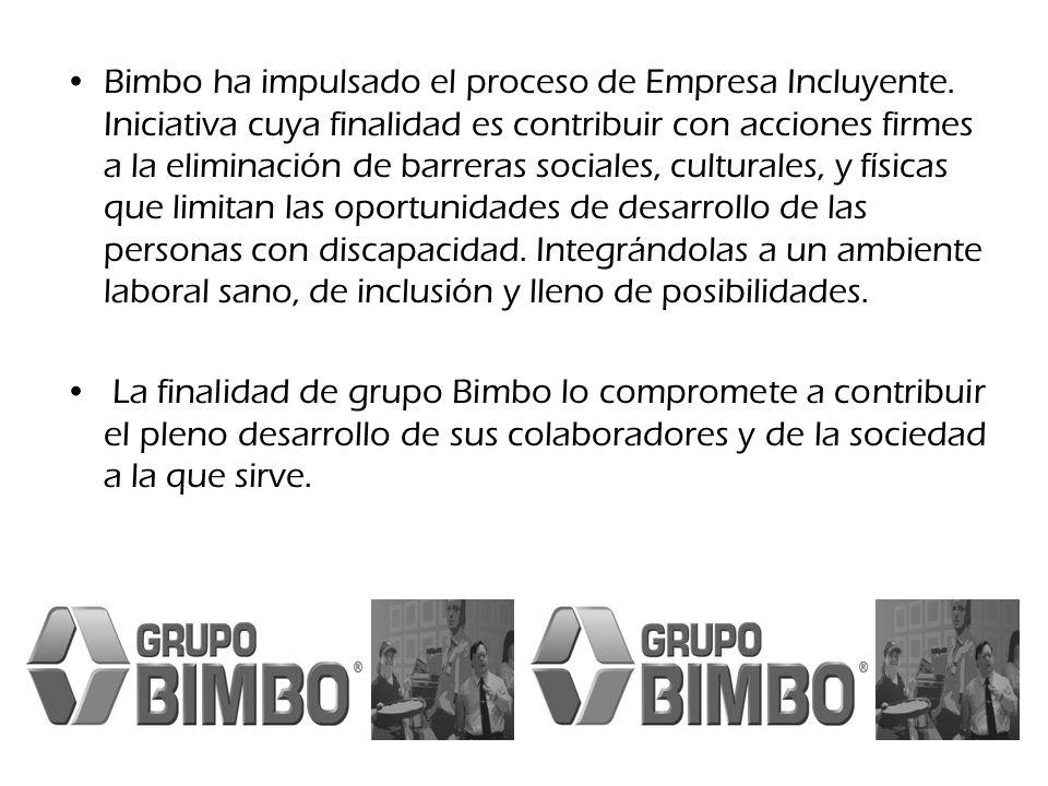 Bimbo ha impulsado el proceso de Empresa Incluyente