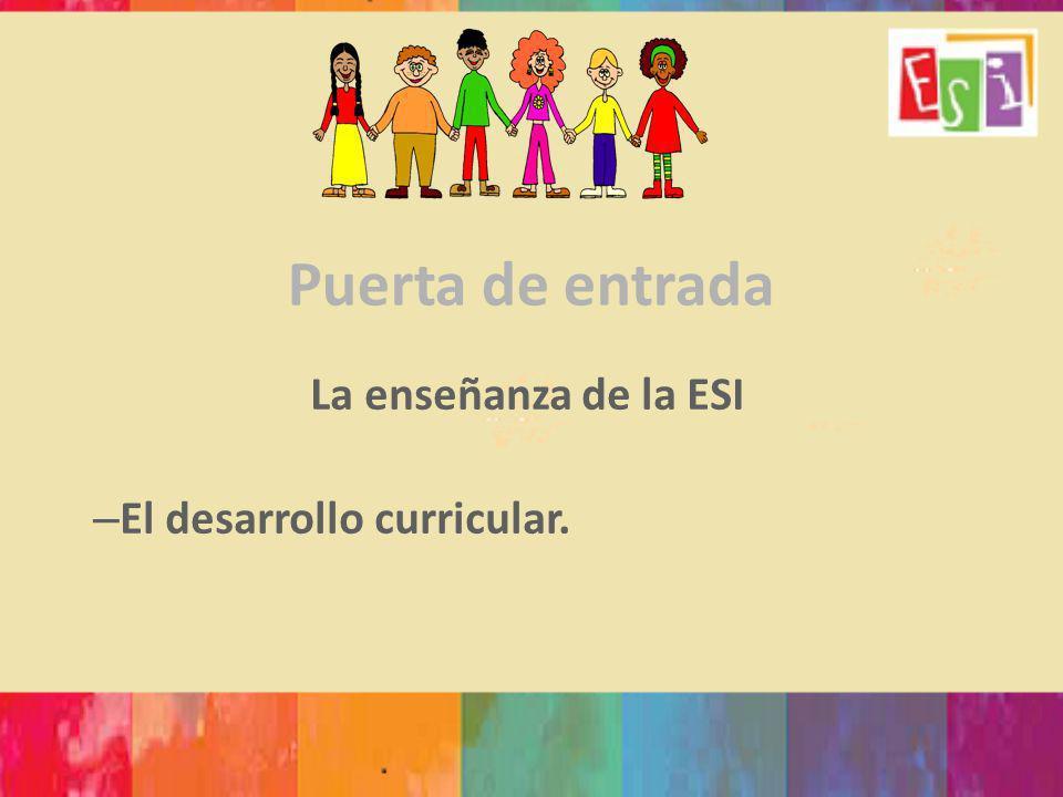 La enseñanza de la ESI El desarrollo curricular.
