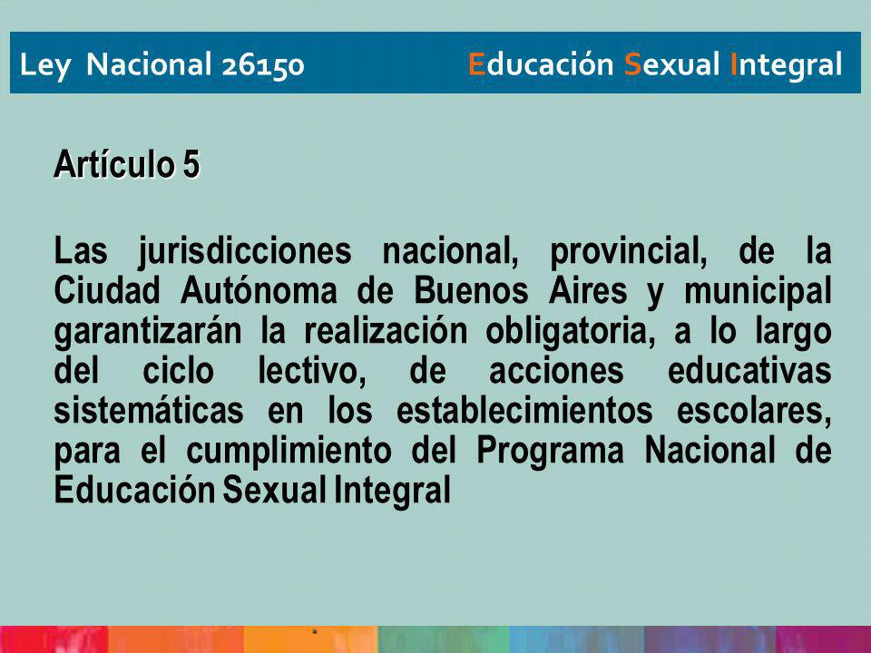 Ley Nacional 26150 Educación Sexual Integral
