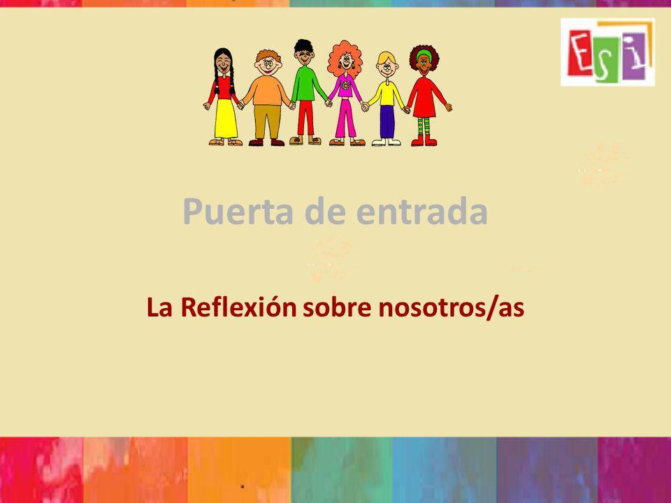 La Reflexión sobre nosotros/as
