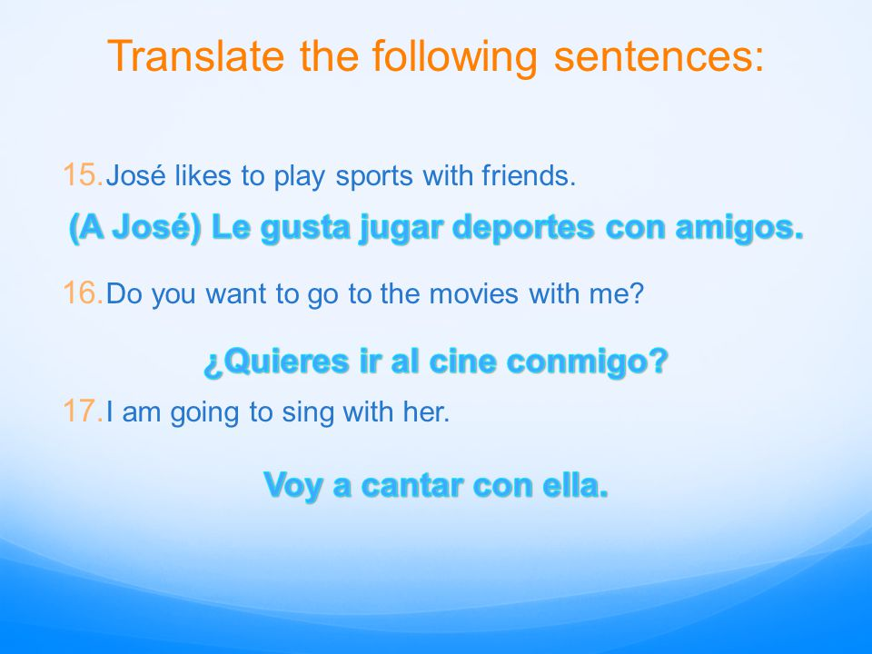 Translate the following sentences: