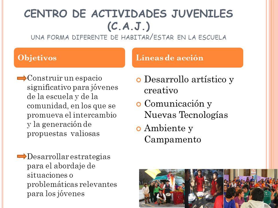 CENTRO DE ACTIVIDADES JUVENILES (C. A. J