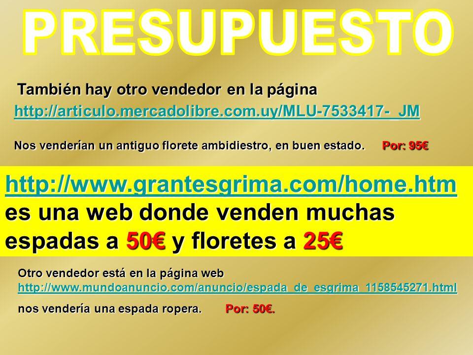 PRESUPUESTO También hay otro vendedor en la página http://articulo.mercadolibre.com.uy/MLU-7533417-_JM.